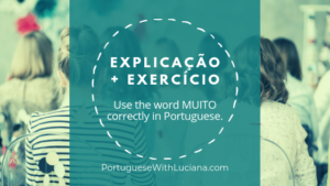 Learn how to use the word MUITO in Portuguese