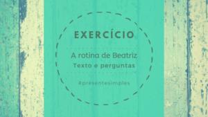 A rotina de Beatriz – Portuguese reading practice