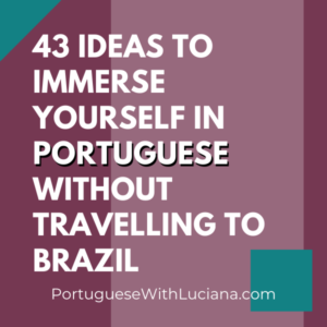 immersion in Brazilian Portuguese
