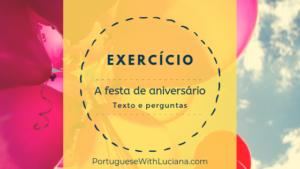 A festa de aniversário – Portuguese reading practice