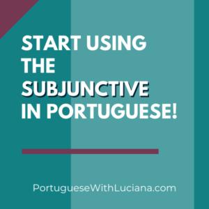 subjunctive in Portuguese